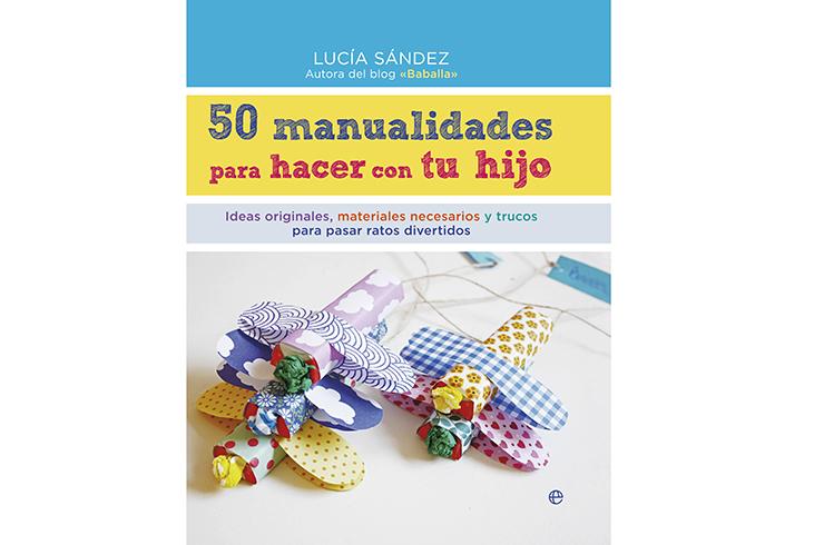 50-manualidades-para-hacer-con-tu-hijo-Lucía-Sández-Baballa-Blogmodabebe-2